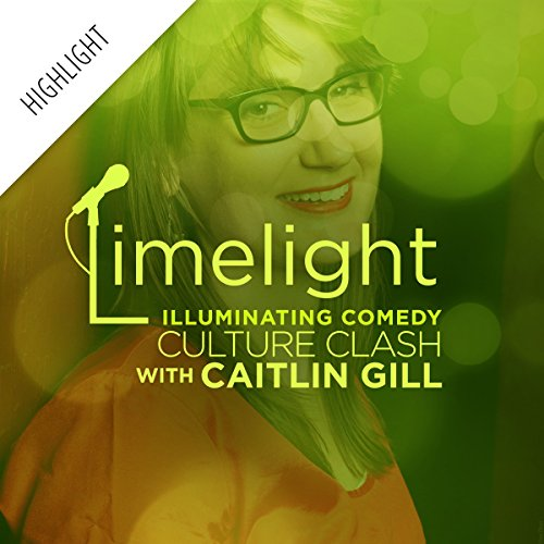 Limelight Highlight: Culture Clash with Caitlin Gill audiobook cover art