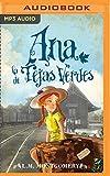 Ana, La De Tejas Verdes...