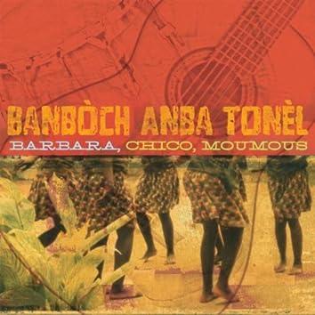 Banboch Anba Tonel