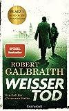 Robert Galbraith: Weisser Tod