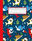 Primary Composition Notebook: Primary Story Journal Grades K2 with Dotted Midline and Picture Space (Red Pirate Shark)