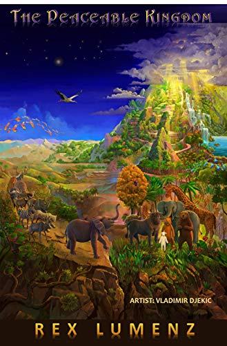 The Peaceable Kingdom (The Peaceable Kingdom Series Book 1)