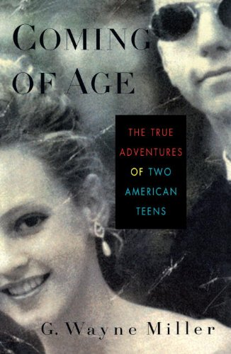 Coming of Age: The True Adventures of Two American Teens (English Edition)