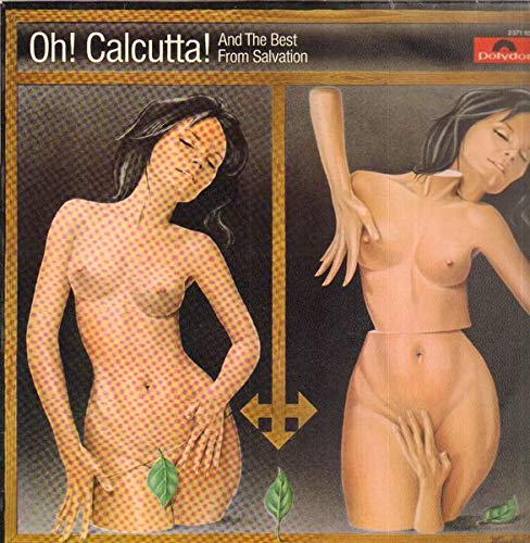 Oh! Calcutta! And The Best From Salvation [Vinyl LP]
