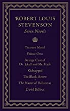 Robert Louis Stevenson--Seven Novels
