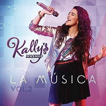 KALLY's Mashup: La Música, Vol. 2 (Banda Sonora Original de la Serie de TV)