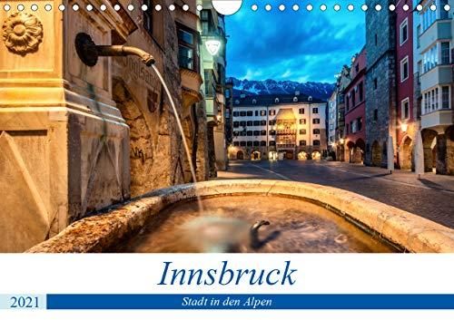 Innsbruck - Stadt in den AlpenAT-Version (Wandkalender 2021 DIN A4 quer)