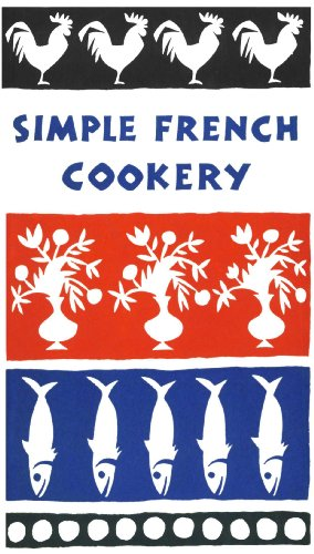 Simple French Cookery (Peter Pauper Press Vintage Editions) by [Edna Beilenson, Ruth McCrea]