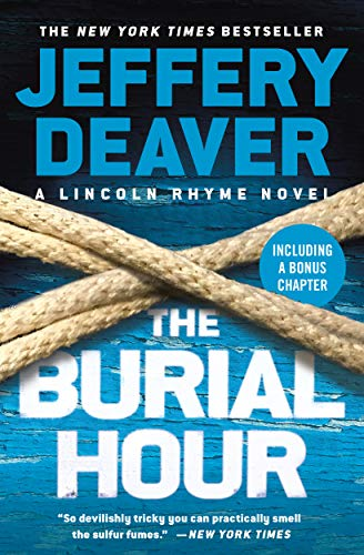 The Burial Hour (A Lincoln Rhyme Novel Book 14) (English Edition)
