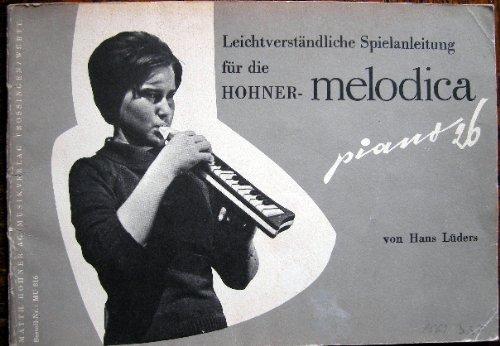 Leichtverständliche Spielanleitung für die Hohner- Melodica . piano 26