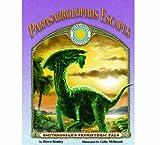 Parasaurolophus Escapes - a Smithsonian Prehistoric Pals Book (Smithsonian s Prehistoric Pals)