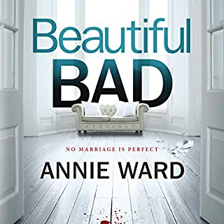 Beautiful Bad     A Novel              Written by:                                                                                                                                 Annie Ward                               Narrated by:                                                                                                                                 Vivienne Leheny,                                                                                        Xe Sands,                                                                                        Paul Fox                      Length: 10 hrs and 58 mins     5 ratings     Overall 4.0