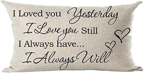 Mesllings - Funda de cojín con Frase en inglés I Love You Yesterday Love You Still Have Will, Rectangular, 30 x 50 cm