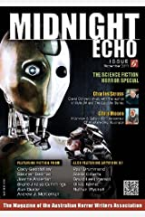 Midnight Echo Issue 6 (Midnight Echo magazine) Kindle Edition