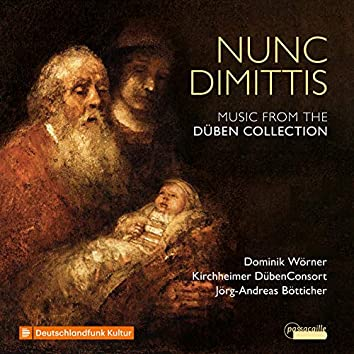 Nunc Dimittis: Music from the Düben Collection