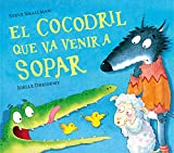 El cocodril que va venir a sopar (Contes infantils)