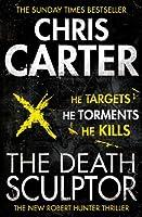 The Death Sculptor (Robert Hunter 4)