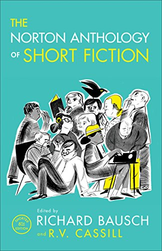 Compare Textbook Prices for The Norton Anthology of Short Fiction Shorter Eighth Edition ISBN 9780393937763 by Bausch, Richard