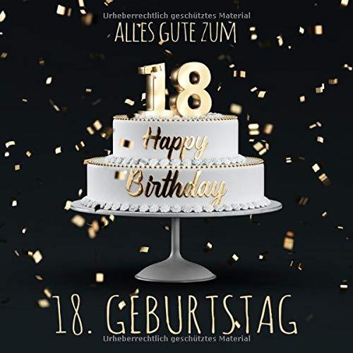 Alles Gute zum 18. Geburtstag: Gästebuch zum Eintragen mit 110 Seiten - Edition Gold Schwarz