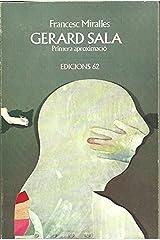 Gerard Sala, primera aproximacio´ (Monografies d'art ; 2) (Catalan Edition) Paperback