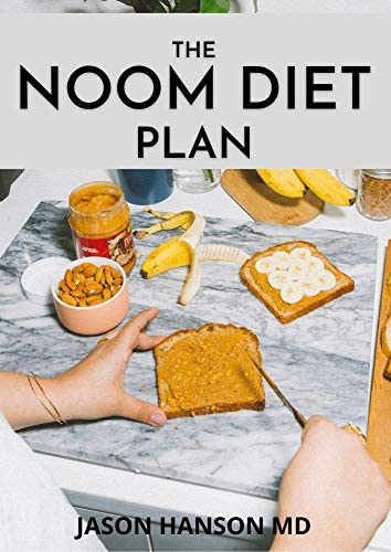 THE NOOM DIET PLAN Delicious Recipes Meal Plan For Losing Weight Resetting Your Metabolism and product image