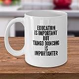 Mug à café amusant avec inscription en anglais « Tango Dancing » - Cadeau idéal pour les danseurs de Tango, les amoureux de Tango, les danseurs de Tango, les surprises pour hommes et femmes