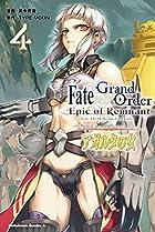 Fate/Grand Order -Epic of Remnant- 亜種特異点II 伝承地底世界 アガルタ アガルタの女 第04巻