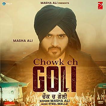 Chowk Ch Goli