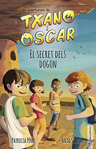 El secret dels dogon: Les aventures de Txano i Òscar: 4