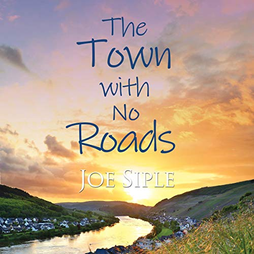 The Town with No Roads audiobook cover art