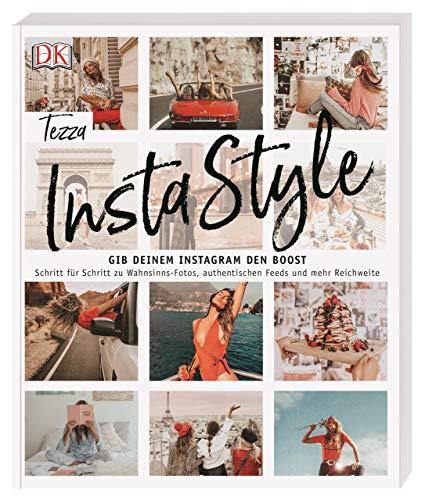 InstaStyle: Gib deinem Instagram den Boost. Schritt für...