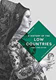 A History of the Low Countries (Macmillan Essential Histories)