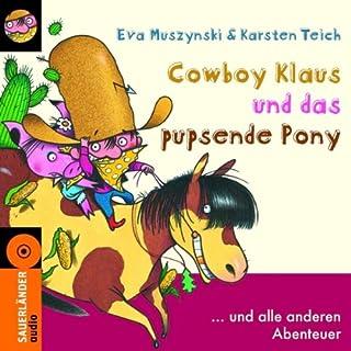 Cowboy Klaus und das pupsende Pony... und alle anderen Abenteuer Titelbild