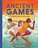 Ancient Games: A History of Sports and Gaming: 3 (Ancient Series)