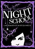 Night School 5: Und Gewissheit wirst du haben