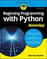 Beginning Programming with Python For Dummies, 2nd Edition (For Dummies (Computer/Tech))