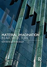 Material Imagination in Architecture