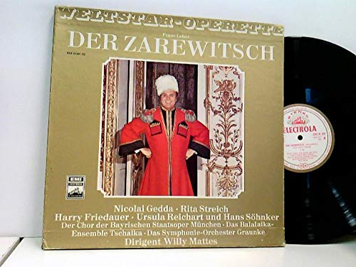 Nicolai Gedda, Rita Streich, Harry Friedauer, Ursula Reichart, Hans Söhnker, Willy Mattes – Der Zarewitsch