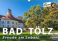 Bad Toelz - Freude am Leben! (Wandkalender 2022 DIN A3 quer): Im Herzen von Oberbayern liegt Bad Toelz, der lebendige und liebenswerte Kurort an der Isar. (Monatskalender, 14 Seiten )