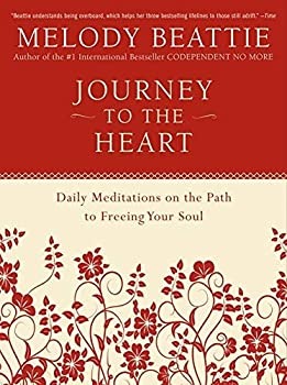 Paperback Journey to the Heart: Daily Meditations on the Path to Freeing Your Soul Book