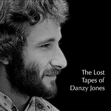 The Lost Tapes of Danzy Jones