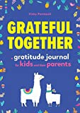 Product Image of the Grateful Together: A Gratitude Journal for Kids and Their Parents