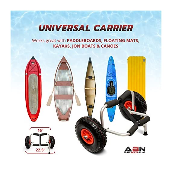 """Abn universal kayak carrier – trolley for carrying kayaks, canoes, paddleboards, float mats, and jon boats 2 practical: use the abn universal boat carrier to cart your kayak, canoe, paddleboard, float mat, or jon boat durable: has a 200-pound weight limit; constructed from high-strength anodized steel to ensure longevity while also keeping the carrying weight at a minimum (8lbs) tire design: 9. 5"""" knobby tires that are easy to inflate; allows for smooth movement across rough surfaces such as sand, gravel, and through wooded areas"""