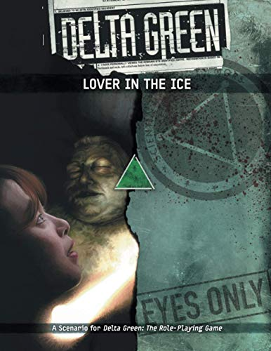 Delta Green - Lover in the Ice