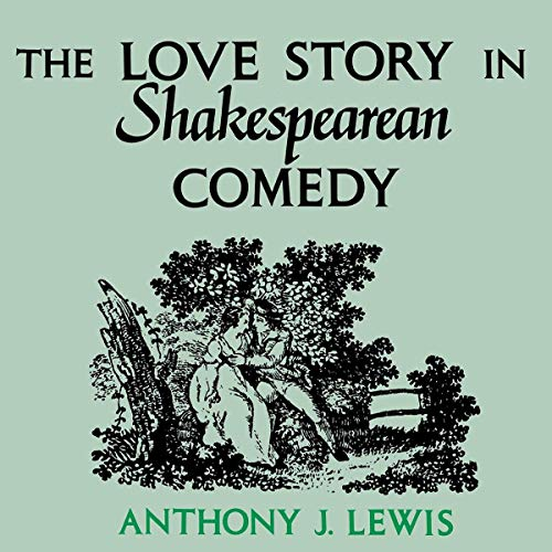The Love Story in Shakespearean Comedy cover art