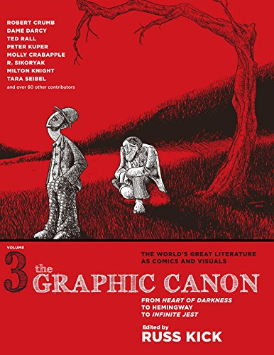 The Graphic Canon, Vol. 3: From Heart of Darkness to Hemingway to Infinite Jest (The Graphic Canon Series)