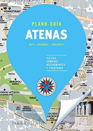 Atenas (Plano-Guía): Visitas, compras, restaurantes y escapadas