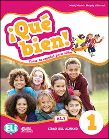 ¡Que bien! Libro del alumno. Per la Scuola elementare: Que bien!: Student's Book 1 [Lingua spagnola]