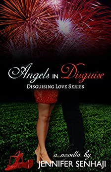 Angels in Disguise: A Novella (Disguising Love Book 1) by [Jennifer Senhaji, Patricia D. Eddy]