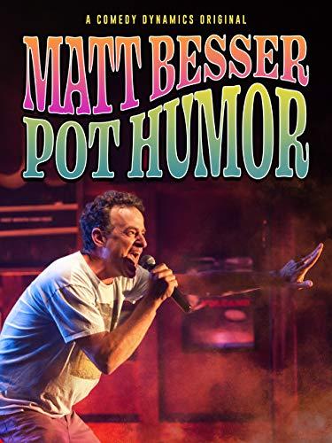 Matt Besser: Pot Humor